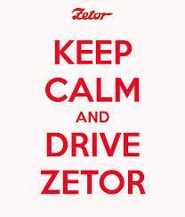 keep calm and drive zetor